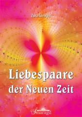 Gienger, Zora - Liebespaare der Neuen Zeit