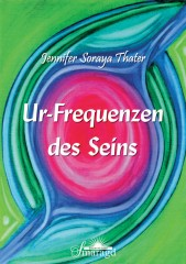 Thater, Jennifer - Ur-Frequenzen des Seins