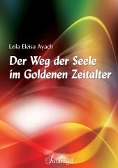 Ayach, Leila Eleisa - Der Weg der Seele