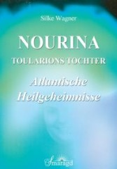 Wagner, Silke - NOURINA - Toularions Tochter