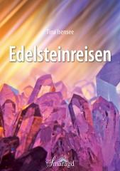 Isensee, Tina - Edelsteinreisen