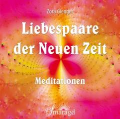 Gienger, Zora - Liebespaare der Neuen Zeit (CD)