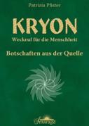 Pfister, Patrizia - Kryon - Botschaften aus der Quelle