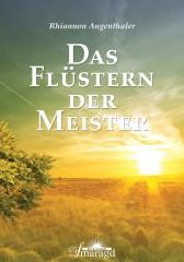 Augenthaler, Rhiannon - Das Flüstern der Meister