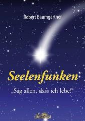 Baumgartner, Robert - Seelenfunken