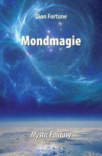 Fortune, Dion - Mondmagie