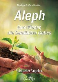 Hanßen, Marliese & Vera - Aleph-Eure Kinder, die Sendboten Gottes