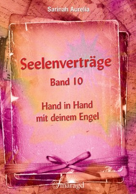 Aurelia, Sarinah - Seelenverträge Band 10