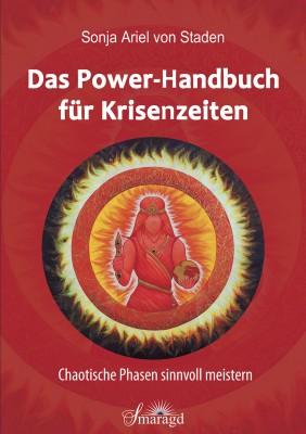 Staden, Sonja Ariel von - Das Power-Handbuch für Krisenzeiten