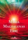 Minatti, Ava - Maria Magdalenas Erbe