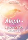 Hanßen, Marliese und Vera - Aleph - Aufbruch in die Neue Welt