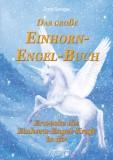 Gienger, Zora - Das große Einhorn-Engel-Buch
