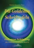 Pfister, Patrizia A. - Die Goldenen Schrifttafeln