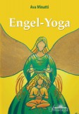 Minatti, Ava - Engel-Yoga