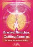 Desmûn, Shalin Alisha - Drachen, Menschen,  Zwillingsflammen