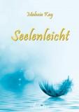 Kay, Malenia - Seelenleicht