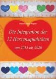Wagner, Heike Saviera - Die Integration der 12 Herzensqualitäten