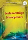 Aurelia, Sarinah & Ayach, Leila - Seelenverträge Schnupperkurs