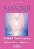 Schmitz, Ingeburg Maria - Amadeii – Die Welt in der Erneuerung