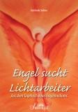 Selina, Gerlinde - Engel sucht Lichtarbeiter