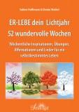 Hoffmann, Sabine & Waibel, Denira - ER-LEBE dein Lichtjahr