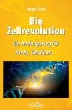 Stief, Ralph - Die Zellrevolution