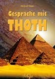 Übleis, Michael - Gespräche mit Thoth