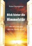 Baumgartner, Robert - Blick hinter die Himmelstür