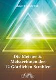 Voß, Karin & Gerold - Die Meister und Meisterinnen der 12 göttlichen Strahlen