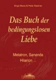 Niedner, Birgit Maria & Peter - Das Buch der bedingungslosen Liebe