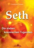 Tenner, Christiane - Seth - Die sieben kosmischen Tugenden