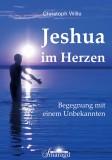 Wille, Christoph - Jeshua im Herzen