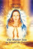 Ammon, Eva-Maria - Maria - Die Mutter Jesu im Wandel der Zeit