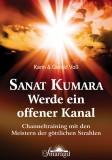 Voß, Karin & Gerold - Sanat Kumara - Werde ein offener Kanal