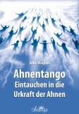 Wagner, Silke - Ahnentango - Eintauchen in die Urkraft der Ahnen