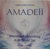 Schmitz, Ingeburg-Maria - Amadeii - Bewusstseinsentwicklung in der Neuen Zeit