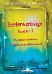 Aurelia, Sarinah & Ayach, Leila Eleisa - Seelenverträge Band 6 & 7