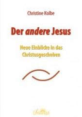 Kolbe, Christine - Der andere Jesus