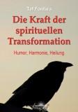 Fonfara, Tef - Die Kraft der spirituellen Transformation