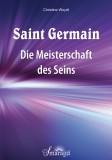 Woydt, Christine - Saint Germain: Die Meisterschaft des Seins