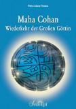 Freese, Petra Aiana - Maha Cohan - Wiederkehr der Großen Göttin