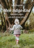 Rogalski, Sarah - Mein Indigo-Kind