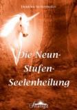 Siebenhofer, Heidrun - Die Neun-Stufen-Seelenheilung
